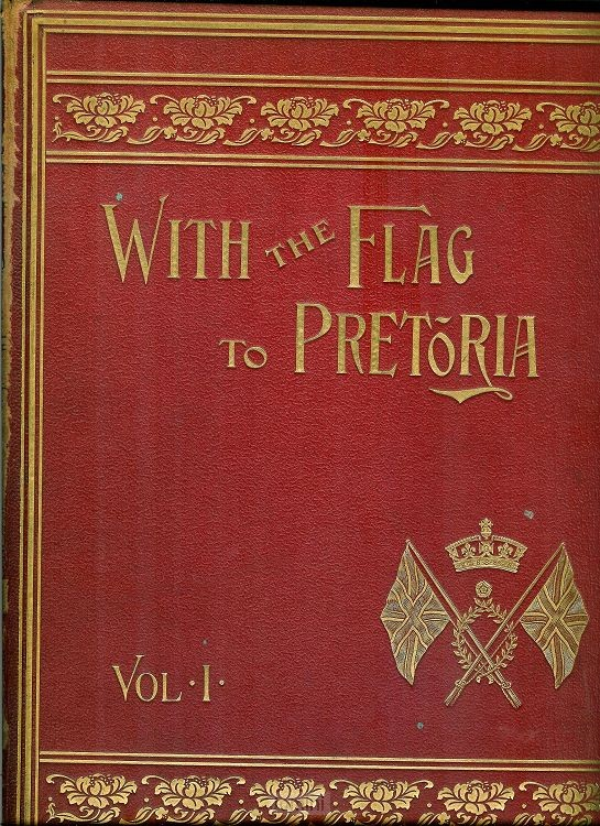 With the flag to Pretoria (4 vols.)