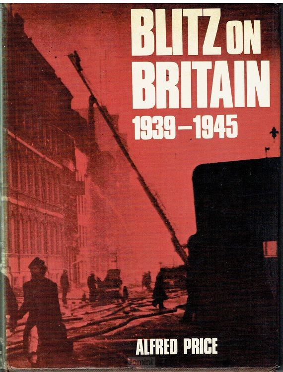 Blitz on Britain, 1939-1945