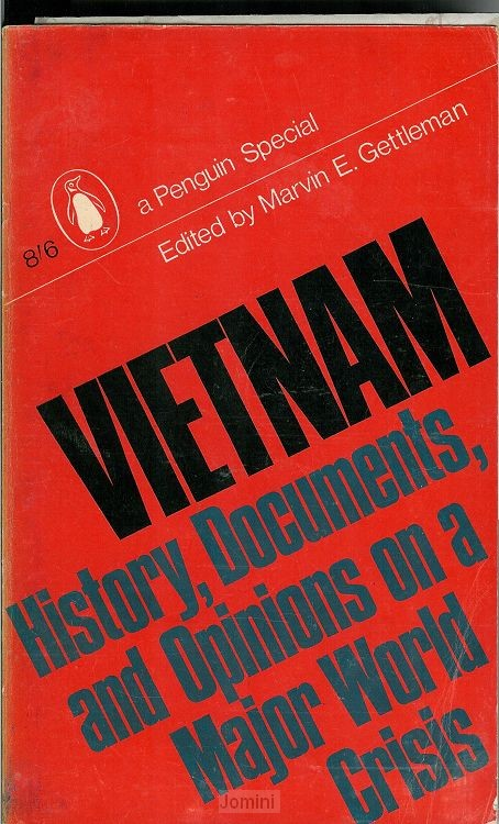 Vietnam, history, documents and opinions
