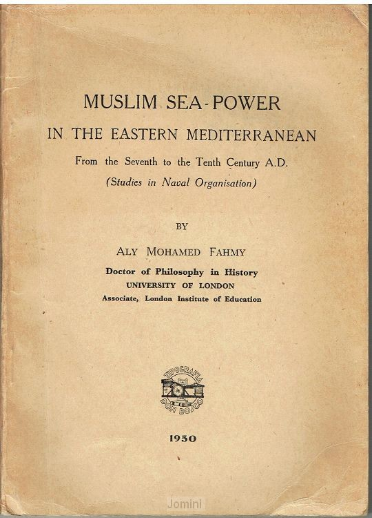 Muslim Sea-power in the eastern mediterr