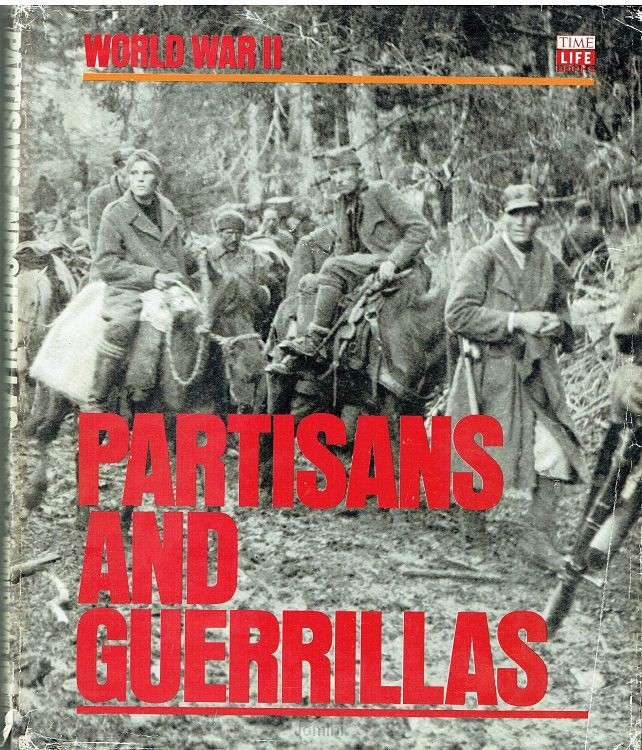 Partisans and Guerrillas