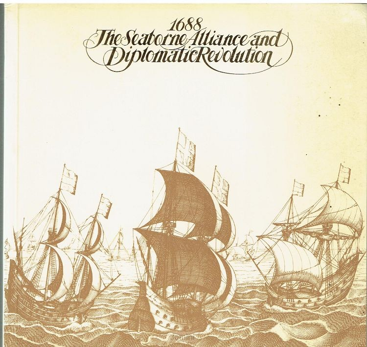 1688, the seaborne alliance and diplomat