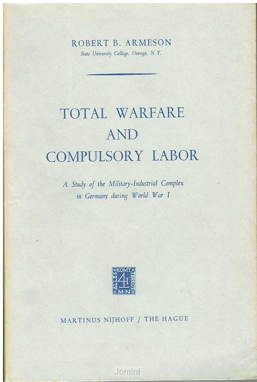 Total warfare and compulsary labor