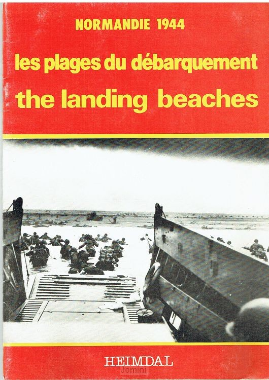The Landing beaches, Normandie 1944