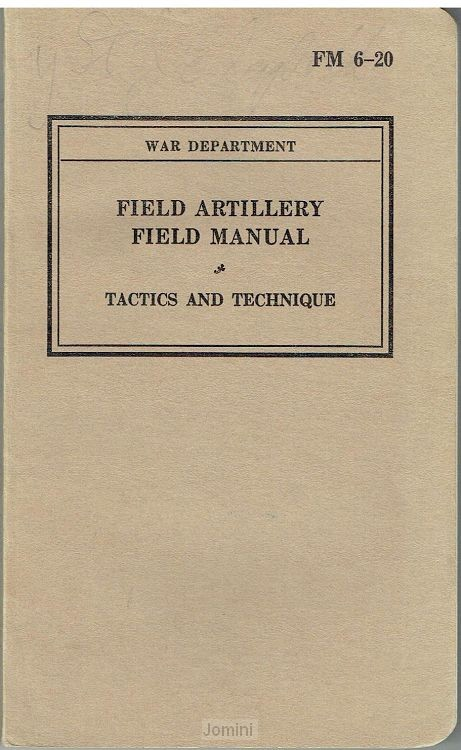 FM 6-20 (Field Artillery, Tactics and Te