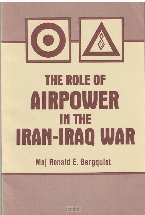 The role of airpower in the Iran-Iraq wa