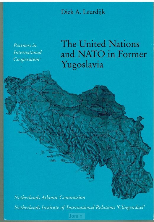 The United Nations and NATO in Former Yu