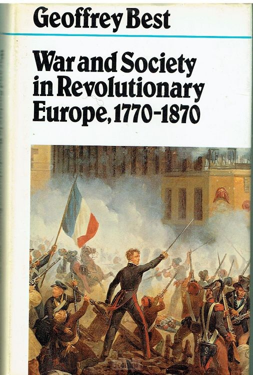 War and Society in Revolutionary Europe