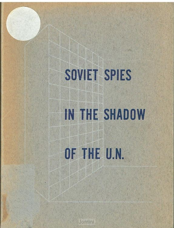 Soviet Spies in the shadow of the U.N.