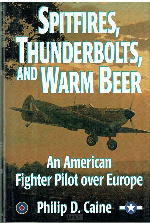 Spitfire's, Thunderbolts and warm beer