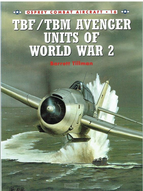 TBF/TBM Avenger Units of World War 2