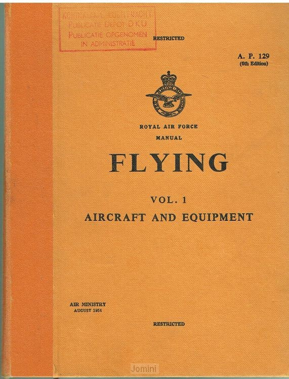 Royal Air force Manual Flying Vol. 1