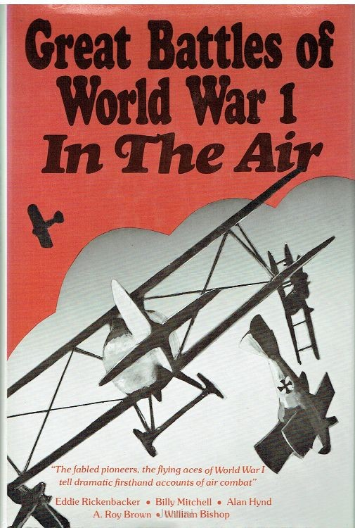 Great battles of world war I: in the air