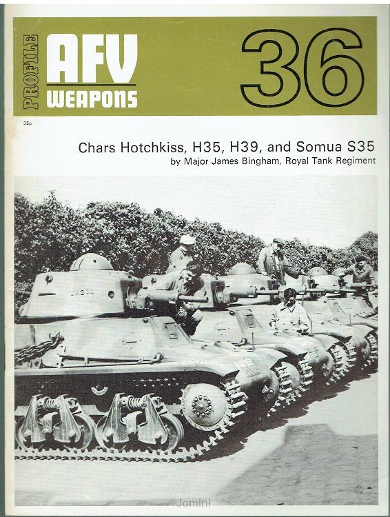 Chars Hotchkiss, H35, H39 and Somua S35