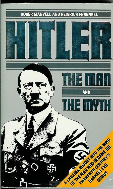 Hitler, the man and the myth