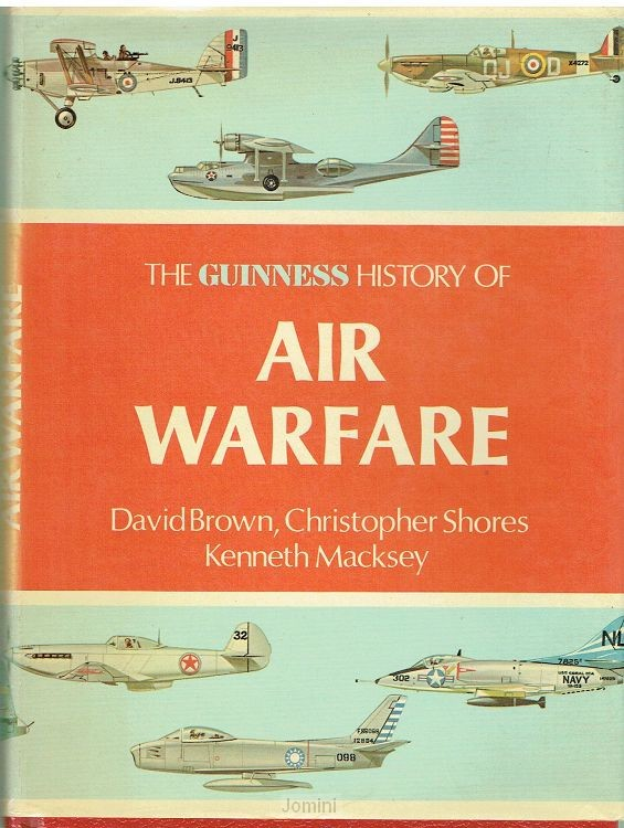 The Guinness history of Air warfare
