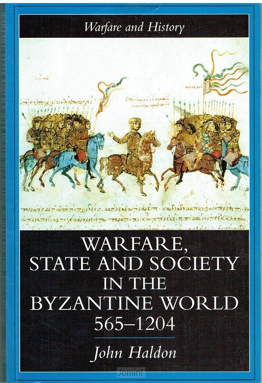 Warfare, state and society in the Byzant