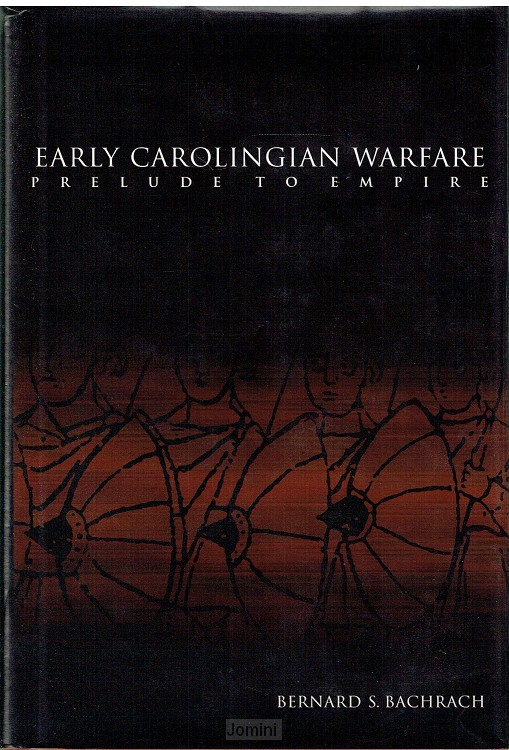 Early Caroligian warfare