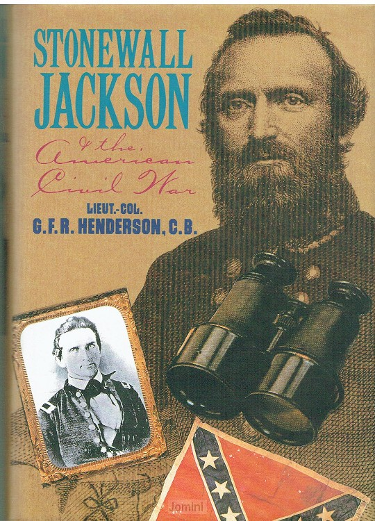 Stonewall Jackson & the American Civil W