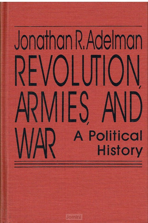 Revolution, armies and war